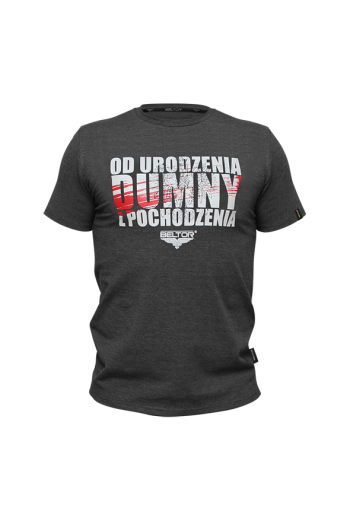 """T-Shirt Slim Grafitowy/Graphite size S """"Od urodzenia dumny z pochodzenia"""""""
